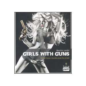Girls with guns. Cinema dazione e fanciulle armate fino