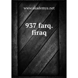 937 farq.firaq www.akademya.net Books
