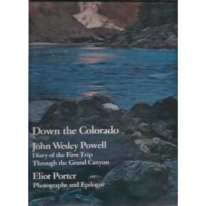 Trip Through the Grand Canyon: John Wesley POWELL, Eliot PORTER: Books