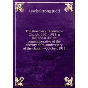 anniversary of the church  October, 1915: Lewis Strong Judd: Books