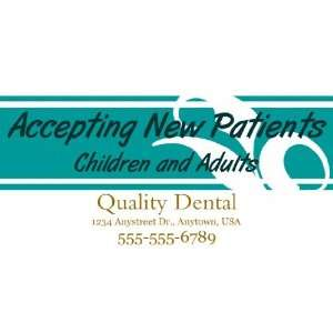 3x6 Vinyl Banner   Accepting New Dental Patients