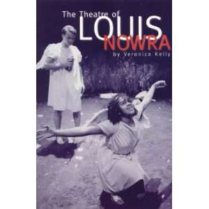 Theatre of Louis Nowra (9780868195728) Veronica Kelly