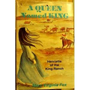 King Henrietta of the King Ranch (Stories for Young Americans Series