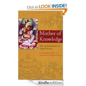 Mother of Knowledge (Tibetan Translation Series): Tarthang Tulku, J