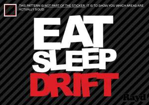 2x) Eat Sleep Drift Sticker Decal Die Cut #3 jdm drift