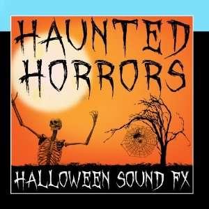 Haunted Horrors (Halloween Sound FX): Halloween Music Unlimited: Music