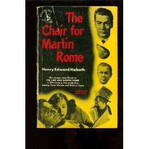 The chair for Martin Rome (Pocket books) Henry Edward Helseth Books