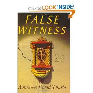 False Witness (A Sister Agatha Mystery) (9780312322120