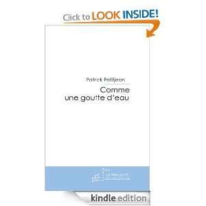 Comme une goutte deau (French Edition) Patrick petitjean