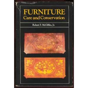 care and conservation (9780910050623): Robert F McGiffin: Books
