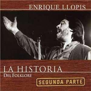La Historia Del Folklore Enrique Llopis Music
