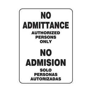 Sign,14x10,no Admittance Authorized   ACCUFORM SIGNS