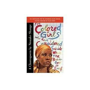 To Colored Girls Who Have Considered Suicide When The Rainbow Is Enuf