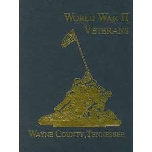 Wayne County, Tennessee World War II Veterans