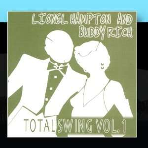 Total Swing Vol. 1 Lionel Hampton And Buddy Rich Music