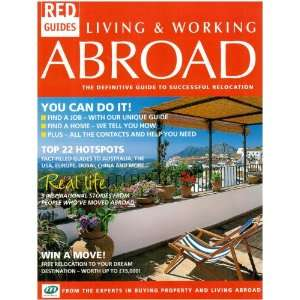 Abroad The Definitive Guide To Successful Relocation (Red Guides