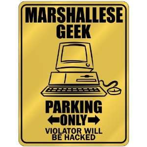 New  Marshallese Geek   Parking Only / Violator Will Be