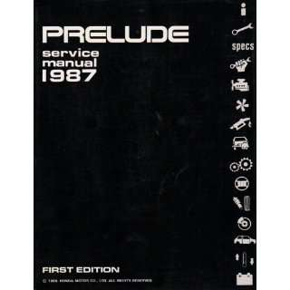 Honda Prelude Service Manual 1987 LTD. Honda Motor Co. Books