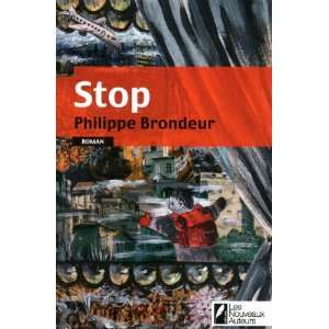 Stop (French Edition) (9782917144602) Books