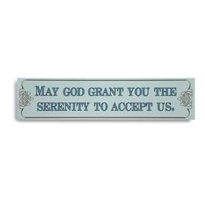 May God Grant You Plaque