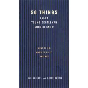 50 Things Every Young Gentleman Should Know, Bridges, John Reference