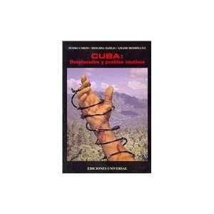 9781593882136) Pedro Corzo, Idolidia Darias, Amado Rodriguez Books