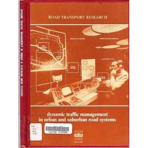 Management in Urban and Suburban Road Systems (Road Transport Research