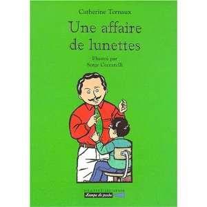 Une affaire de lunettes (French Edition) (9782246572619