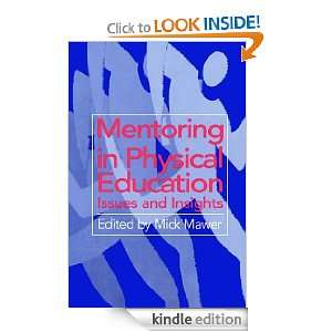 Mentoring in Physical Education eBook: Mick Mawer, Mick
