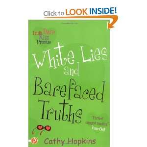 White Lies and Barefaced Truths (Truth Dare Kiss Or