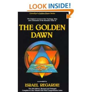 The Golden Dawn: The Original Account of the Teachings
