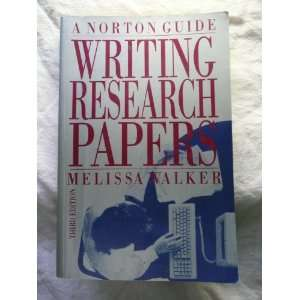 Writing Research Papers: A Norton Guide (9780393959437
