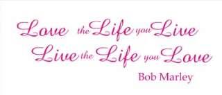 LOVE THE LIFE YOU LIVE BOB MARLEY LYRICS WALL QUOTE ART VINYL