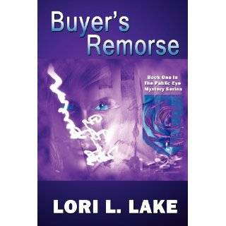 Buyers Remorse by Lori L. Lake (Oct 12, 2011)