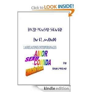 HACER PENSAR SIENTIR   EN EL MUNDO (Spanish Edition) Brian Lynch