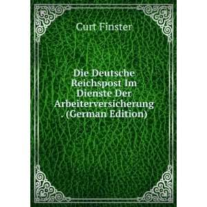 . (German Edition) (9785875852411) Curt Finster Books