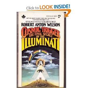 Cosmic Trigger The Final Secret of the Illuminati