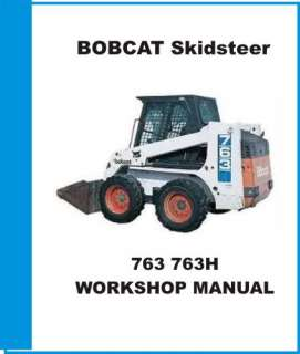 BOBCAT 763 763H SKIDSTEER SERVICE REPAIR MANUAL PARTS + OPERATORS MAN