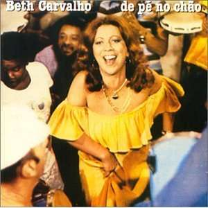 De Pe No Chao: Beth Carvalho: Music