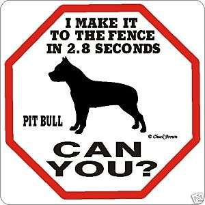 Pit Bull 2.8 Fence Dog Sign   Many Pet Breeds Available