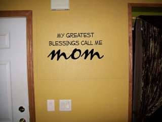 My Greatest Blessings Call me Mom vinyl wall Decal
