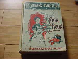 1902 Womans Favorite Cook Book 3 Books in 1~A. Gregory
