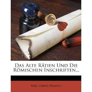 (German Edition) (9781272162924) Karl Urban (Propst.) Books