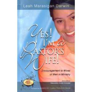 Yes! Im a Pastors Wife! (9789710021147): Leah Marasigan Darwin: Books