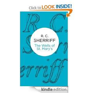 The Wells of St Marys (Bello): R. C. Sherriff:  Kindle