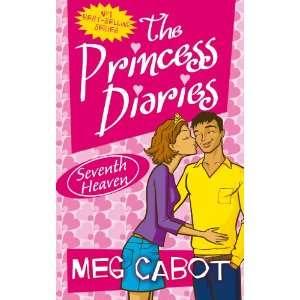 Princess Diaries Seventh Heaven (9780330434935): Meg Cabot: Books