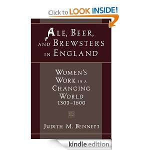 Ale, Beer, and Brewsters in England: Womens Work in a Changing World
