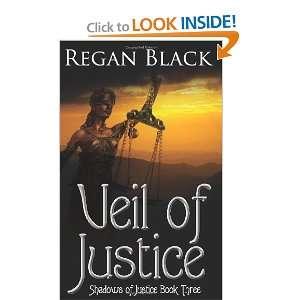 Shadows of Justice Book Three (9781452828138) Regan Black Books