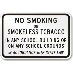 No Smoking or Smokeless Tobacco   Heavy Duty Aluminum Sign