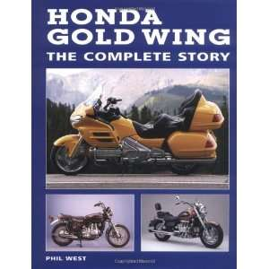 Honda Gold Wing The Complete Story (9781861265845) Phil